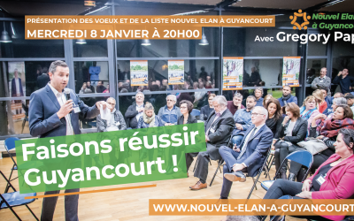 """Présentation des Voeux et de la liste """"Nouvel Élan à Guyancourt"""" le 8 janvier à 20H"""